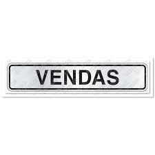 "Placa Sinalizacao Aluminio ""VENDAS"" 5x25"