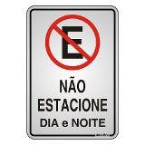 """Placa Sinalização """"NAO ESTACIONE"""" Alumínio 16X23cm"""