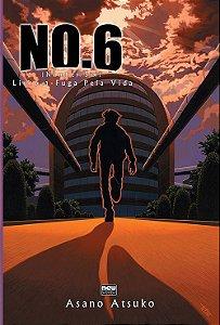 NO.6 - Livro 01 - Fuga Pela Vida