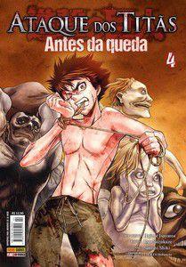 Ataque dos Titãs - Antes da Queda Vol.04