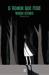O Homem Que Foge - Nigeru Otoko
