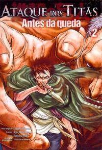 Ataque dos Titãs - Antes da Queda Vol.02