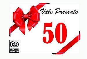 Vale Presente Virtual R$50,00
