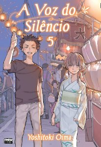A Voz do Silêncio (Koe no Katachi) Vol.05