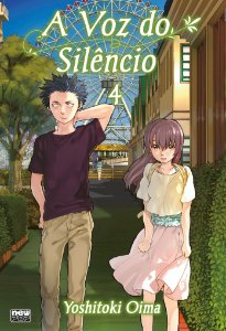 A Voz do Silêncio (Koe no Katachi) Vol.04
