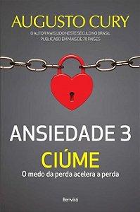 Ansiedade 3 - Ciúme
