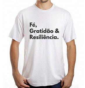 Camiseta Masculina Fe, Gratidão e Resiliência - Branca