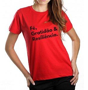 Camiseta Feminina Fe, Gratidão e Resiliência - Vermelha