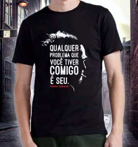 Camiseta Bukowski 'Qualquer problema comigo, é seu'