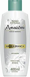 SHAMPOO AMAZONI ANTI RESIDUO ARGILA BRANCA 400 ML