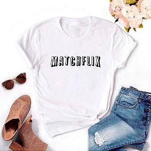 Tshirt Feminina Atacado MATCHFLIX  - TUMBLR