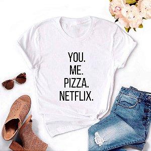 Tshirt Feminina Atacado YOU ME PIZZA NETFLIX  - TUMBLR