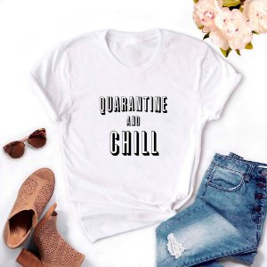 Tshirt Feminina Atacado QUARANTINE AND CHILL  - TUMBLR
