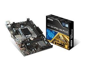 Placa Mãe LGA 1151 MSI H110M PRO-VH Plus DDR4