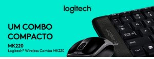 Kit Logitech Teclado e Mouse Wireless MK220 Preto