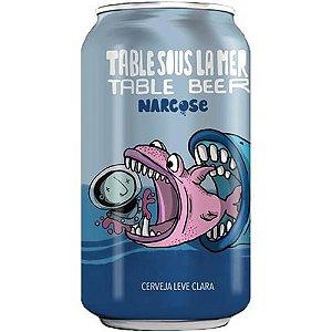 Cerveja Narcose Table Sous La Mer - 350ml