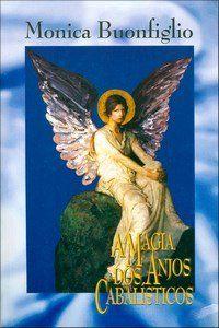 Livro - A Magia dos Anjos Cabalísticos