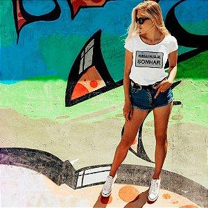 Camiseta T-shirt Feminina Sonhar