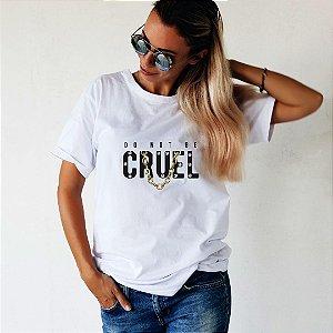Camiseta T-shirt Feminina Cruel