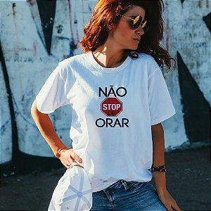 Camiseta T-shirt Feminina Não Pare De Orar