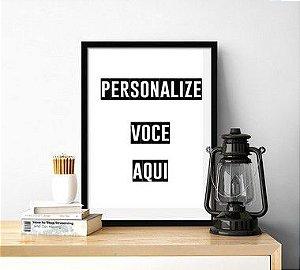 Quadro Decorativo Personalize Você