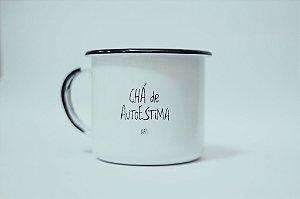 Caneca Chá de Autoestima