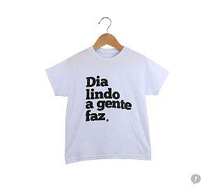 Camiseta Infanto Juvenil Dazaranha - Dia Lindo (branca)