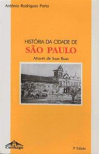 Livro História da Cidade de São Paulo Através de Suas Ruas
