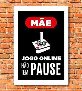 Placa Jogo Online Não tem Pause