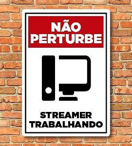 Placa Não Perturbe Streamer