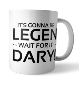 Caneca LEGEN wait for it DARY