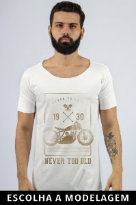 Camiseta Branca Never Too Old