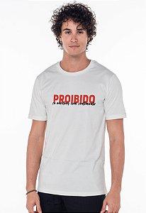 Camiseta Tradicional Branca Proibido