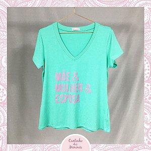 T-Shirt Mãe-Mulher-Esposa