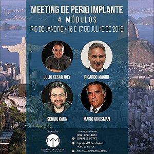 MEETING DE PERIO IMPLANTE (4 MÓDULOS) - JUL. 2018