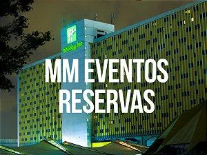 Reservas Holliday INN IMERSÃO INTERNACIONAL MM EVENTOS - LER DESCRIÇÃO!