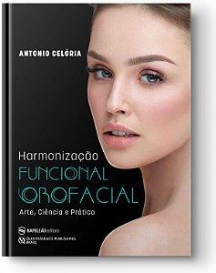Harmonização Funcional Orofacial – Arte Ciência e Prática