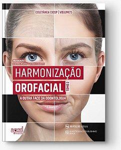 Harmonização Orofacial -A Outra Face da Odontologia TOMO2