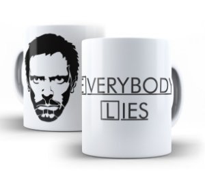 Caneca House Everybody Lies