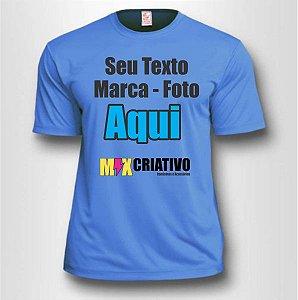 Camiseta Azul claro 100 % Poliéster Personalize do seu jeito!!!