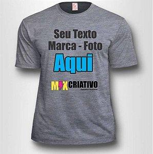 Camiseta Cinza Mescla 100% Poliéster Personalize do seu jeito!!!