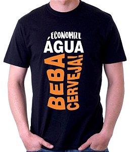 Camiseta Economize água Beba Cerveja - 100% Algodao