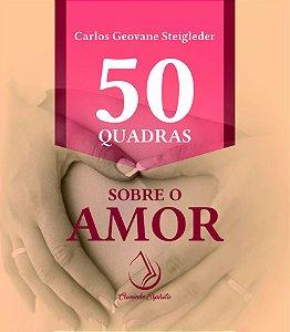 50 QUADRAS SOBRE O AMOR