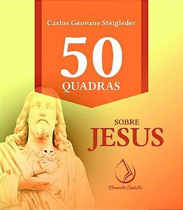50 QUADRAS SOBRE JESUS