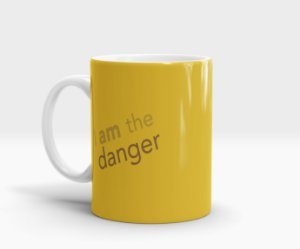 Caneca Walter White - I am the danger (Breaking Bad)