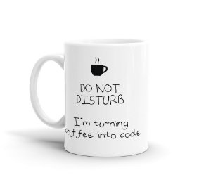 Caneca Don't disturb - I'm turning coffee into code