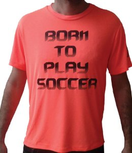 "Camiseta DRY FIT (100% poliamida) - Laranja- ""BORN TO PLAY SOCCER"""