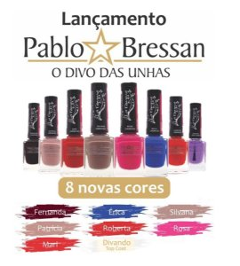 Coleção de Esmaltes La Femme Divas do Divo Pablo Bressan