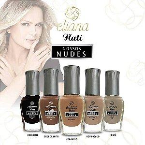 Coleção de Esmaltes Eliana Nossos Nudes Nati com 05 Cores