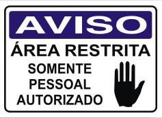Área Restrita - Só Pessoal Autorizado